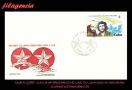 CUBA SPD-FDC. 1988-17 XXX ANIVERSARIO DE LAS COLUMNAS INVASORAS DE ORIENTE A OCCIDENTE - FDC