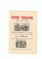 VOTRE THEATRE L'UNION THEATRALE PRESENTE  LA  CERISAIE 1957 - Théatre & Déguisements