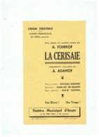 THEATRE MUNICIPAL  D'ANZIN (NORD)  PRESENTE  LA  CERISAIE  A . TCHEKOF  1957 - Théatre & Déguisements
