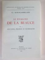 Le Folklore De La Beauce Marcel Robbillard   Vol.3 DICTONS  PROPOS ET RUBRIQUES - Centre - Val De Loire