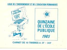 Ligue Enseignement éducation Quinzaine école Publique 1985 BD Frédéric Jannin Neuf - Old Paper