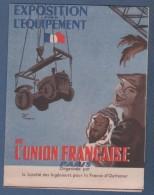 EXPOSITION POUR L'EQUIPEMENT DE L'UNION FRANCAISE - 1949 PARIS - SOCIETE DES INGENIEURS POUR LA FRANCE D'OUTRE-MER - Historical Documents