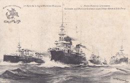 Bb - Cpa Cuirassés Type PATRIE Et Croiseurs Types ERNEST RENAN Et JULES FERRY - Notre Flotte En Achèvement - Warships