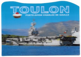 83 - Carte Lenticulaire 3D - TOULON - Porte-Avion Charles De Gaulle - Edition Sté PEC N° 83100-01 - Toulon
