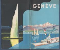 DEPLIANT TOURISTIQUE NON DATE GENEVE 40 PAGES + PLAN + PETIT DEPLIANT GENEVA EN ANGLAIS - Dépliants Touristiques