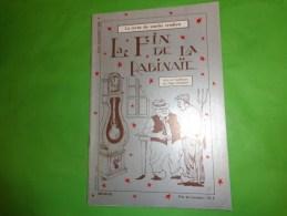LA FIN DE LA RABINAÏE -Arts Et Traditions Du Pays Vendéen N°20 Decembre 1986 Coiffes Et Bonnets D'enfants - Pays De Loire