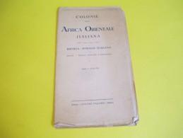Colonie Dell' Africa Orientale Italiana/Eritrea-Somalia Italiana/AntonioVallardi/Milano/Vers 1936 PGC116 - Carte Geographique