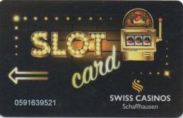 Swiss Casinos Schaffhausen : Slot Card - Casino Cards