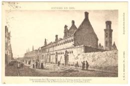 ANVERS EN 1830 -- Les Ruines De L' Entrepot & De La Prison (rue Du Couvent) Le Lendemain De La Révolution Du 27 Oct.1830 - Antwerpen