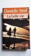 La Belle Vie Danielle Steel - Autres
