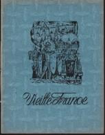Cahier - Vieille France ( Bleu ) . - Vieux Papiers