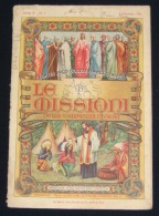ITALIAN MAGAZINE *LE MISSIONI DELLA COMPANIA DI GESU* FOR COLONIES & ALBANIA FIRST EDITION 1924, VERY RARE - Italien