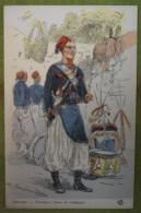 ZOUAVES - Tambour, Tenue De Campagne - Belle Carte Aux Coloris Illustrée Par Maurice TOUSSAINT - Comme Neuve - Uniformes
