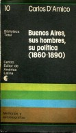 BUENOS AIRES SUS HOMBRES, SU POLITICA (1860-1980) CARLOS D AMICO EDITOR DE AMERICA LATINA 191 PAG ZTU. - Cultural