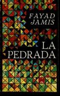 LA PEDRADA FAYAD JAMIS EDITORIAL LETRAS CUBANAS 192 PAG ZTU. - Poetry