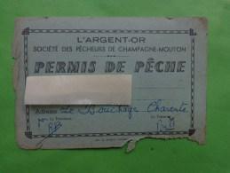 Carte Permis De Peche L'argent-or Societe Des Pecheurs De Champagne Mouton - Cartes