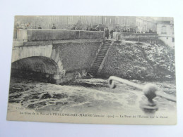 CHALONS SUR MARNE .le Pont De L'écluse Sur Le Canal . La Crue De La Marne. Innondation 1910  51 Marne - Châlons-sur-Marne