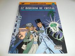 EO ARSENE LUPIN/ LE BOUCHON DE CRISTAL/ BE - Editions Originales (langue Française)