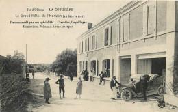 17 - CHARENTE MARITIME - Ile D'Oléron - La Cotinière - Grand Hotel De L'Horizon - Ile D'Oléron