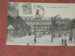 LE HAVRE    1905  L HOTEL DE VILLE    CIRC OUI EDITEUR - Autres