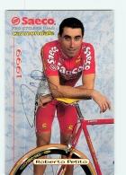 Roberto PETITO , Autographe Manuscrit, Dédicace . 2 Scans. Cyclisme. Saeco - Ciclismo