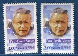 France - Variété N° Yvert  3345 Paul Emile Victor   Neuf  **  2 Scans Recto Et Verso  Réf. 1217 - Abarten: 2000-09 Ungebraucht