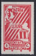 1937 - PRO PATRIA LLIURE I CULTURA BARCELONA Guerra Civil ESPAGNE / SPAIN - Vignettes De La Guerre Civile