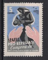 CATALUNYA SEGELL PRO-REFUGIATS COMPREU-LO COMITE CENTRAL D AJUT ALS 5 Cts Centims Guerra Civil ESPAGNE / SPAIN - Vignettes De La Guerre Civile