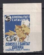 GENERALITAT DE CATALUNYA CONSELL DE SANITAT GUERRA COMPREU AQUEST SEGELL 5 Cts Centims Guerra Civil ESPAGNE / SPAIN - Vignettes De La Guerre Civile