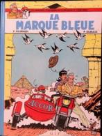 P. Fournier / P. Dubuck - La Marque Bleue - Les Aventures D'Alexandre De La Mareneuve Et D'Évry Cedex - GIP - E.O 1987 - Bücher, Zeitschriften, Comics