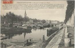 Saone Et Loire : Chalon Sur Saone, Vue Sur Le Canal Et Le Port... - Chalon Sur Saone