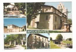 31 Ayguesvives Carte 6 Vues Monument Aux Morts Place Du Fort Mairie Ecluse Du Sanglier Eglise Saint Saturnin - France