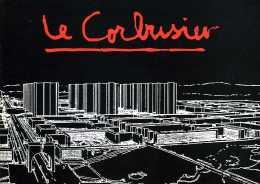 Architecture : Plaquette Le Corbusier 1967 Par Centre Le Corbusier De Zurich (Suisse) - Architecture