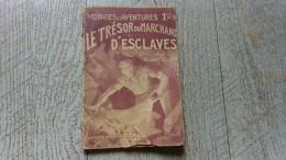 Le Trésor Du Marchand D'esclaves De Delvart Voyages Et Aventures Ferenczi  N°379