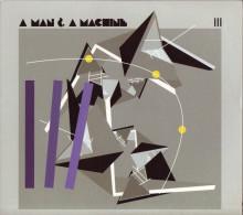 """A MAN & A MACHINE"" Vol.3 Style Punk/Indus/No Wave (Le Son Du Maquis 2011) Neuf - Música & Instrumentos"