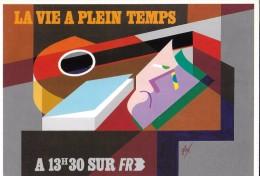 ILLUSTRATEUR FORE PUBLICITE TELEVISION FR 3 LA VIE A PLEIN TEMPS - Fore