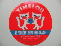 Etiquette Fromage  - Timelou - Laiterie Lavalou 61-M Le Bourg St-Léonard - Orne  A Voir ! - Quesos