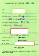 CAMPAGNE DE CHASSE 1993-1994 Permis De Chasser  CESARVILLE-DOSSAINVILLE  Viévy TIMBRE Fiscal +TIMBRE Chasse - Alte Papiere