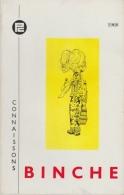Connaissons ... Binche - Livre Pratique édité En 1968 - Binche