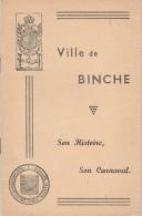 Binche ... Son Histoire ... Son Carnaval - Petit Livre De 13 Pages - Binche