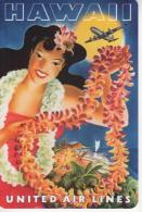Carte Moderne, HAWAI By United Air Lines, Avion, Fleurs, Vahine, Illustrateur, - Polynésie Française
