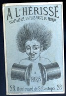 Chromos L' Hérissé Paris La Chapellerie La Plus Vaste Du Monde   CHR1 - Autres