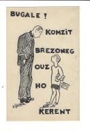 Bugale ! Komzit Brezoneg Ouz Ho Kerent  ( Publicité - Propagande Pour L´enseignement Du  Breton  ) (  Vers 1935 ) - Non Classificati