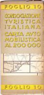 CARTA AUTOMOBILISTICA AL 200.000 - FOGLIO 10 - Carte Stradali