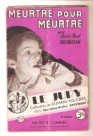 LE JURY N° 29 - MEURTRE POUR MEURTRE Par André Paul DUCHATEAU - Jury, Le
