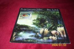 FLEETWOOD  MAC   °  BIG LOVE - Collections Complètes