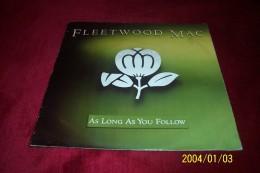 FLEETWOOD  MAC   °  AS LONG AS YOU FOLLOW - Vollständige Sammlungen
