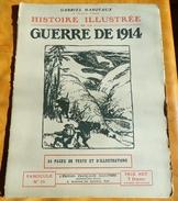 HISTOIRE ILLUSTREE 1914 N° 34 , PREMIERE RENCONTRE ,FRONTIERE FRANCAISE . PAR GABRIEL HANOTAUX DE L'ACADEMIE FRANCAISE - French