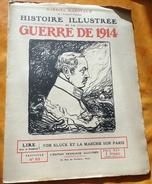 HISTOIRE ILLUSTREE 1914 N° 63 , VON KLUCK ET LA MARCHE SUR PARIS . PAR GABRIEL HANOTAUX DE L'ACADEMIE FRANCAISE - French