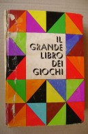 PDA/9 IL GRANDE LIBRO DEI GIOCHI Mondadori 1970/scacchi/domino/giochi Di Carte/biglie/dadi - Giochi